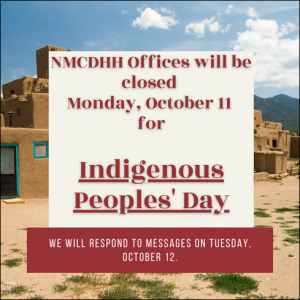 NMCDHH Offices Closed - Indigenous Peoples Day